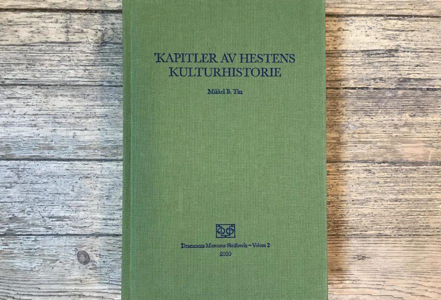 Kapitler av Hestens Kulturhistorie